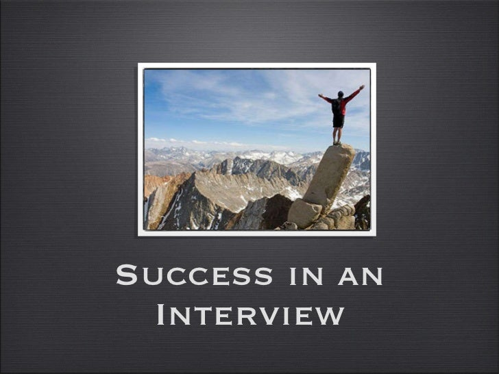Success in an Interview