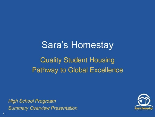 Sara's Homestay Quality Student Housing Pathway to Global Excellence High School Progroam Summary Overview Presentation 1
