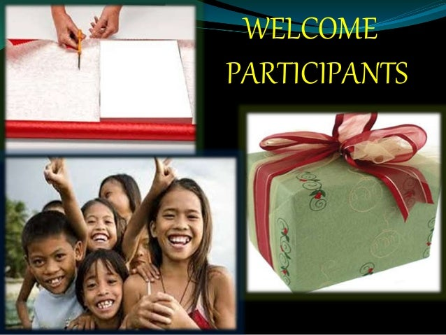 WELCOME PARTICIPANTS