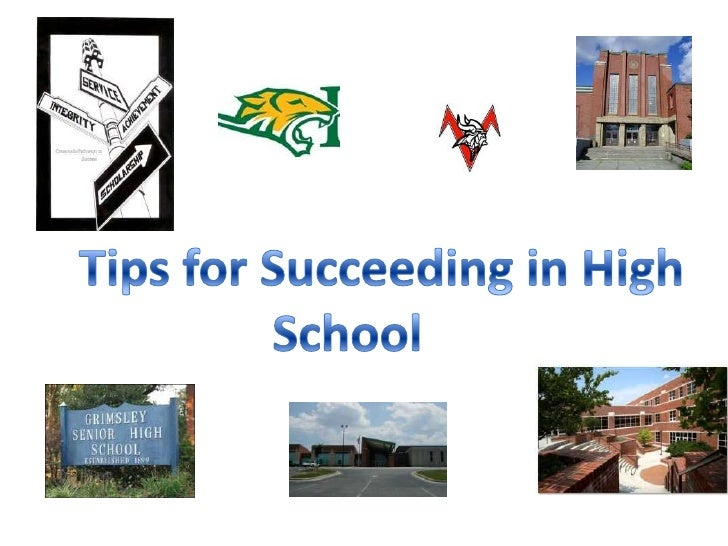Tips for Succeeding in High School<br />