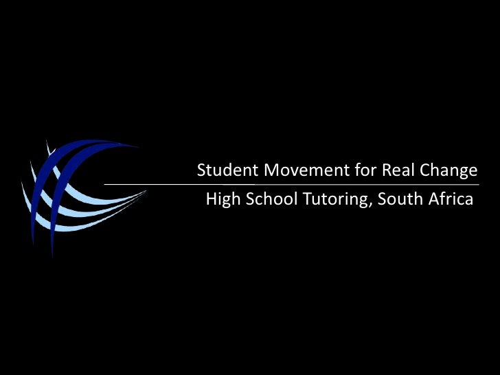 Student Movement for Real Change<br />High School Tutoring, South Africa<br />