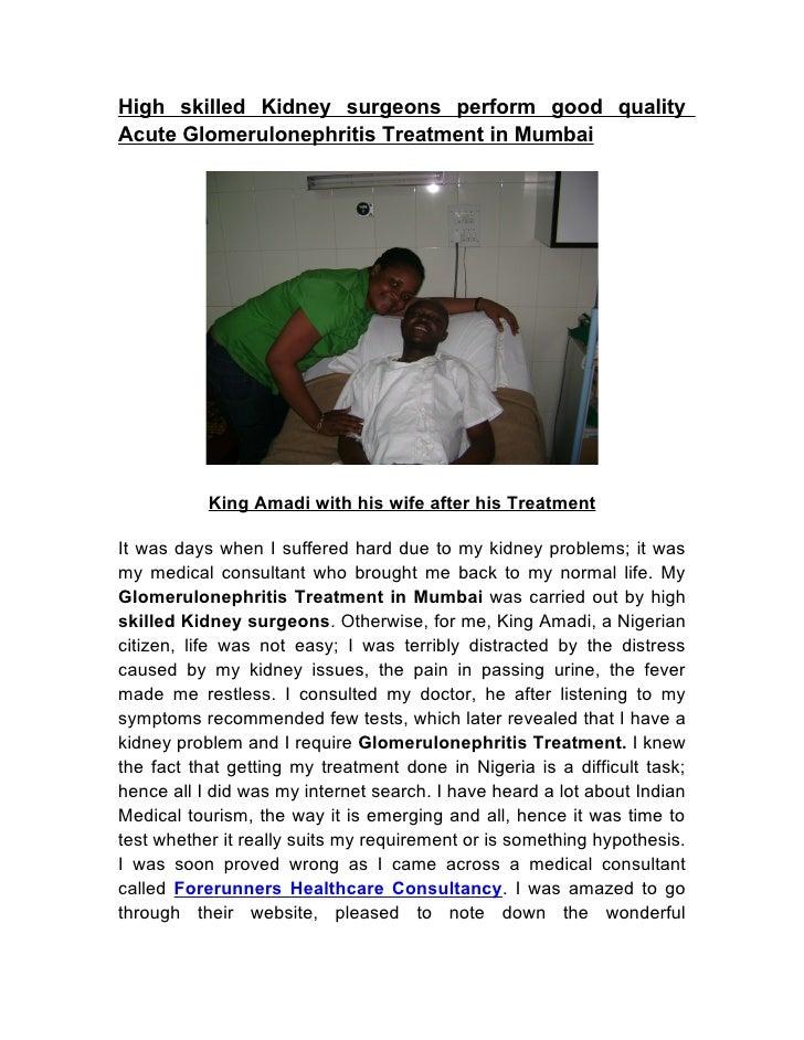High skilled Kidney surgeons perform good quality Acute Glomerulonephritis Treatment in Mumbai                King Amadi w...