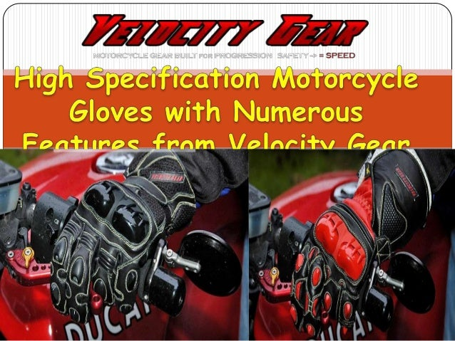 High specification motorcycle gloves with different high  standard safety features are now in stock at Velocity Gear.  Dis...