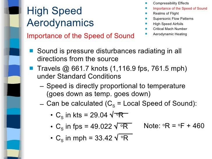High Speed Aerodynamics <ul><li>Sound is pressure disturbances radiating in all directions from the source </li></ul><ul><...
