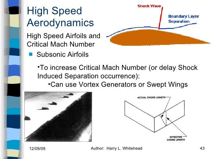 High Speed Aerodynamics <ul><li>Subsonic Airfoils  </li></ul>High Speed Airfoils and Critical Mach Number <ul><li>To incre...