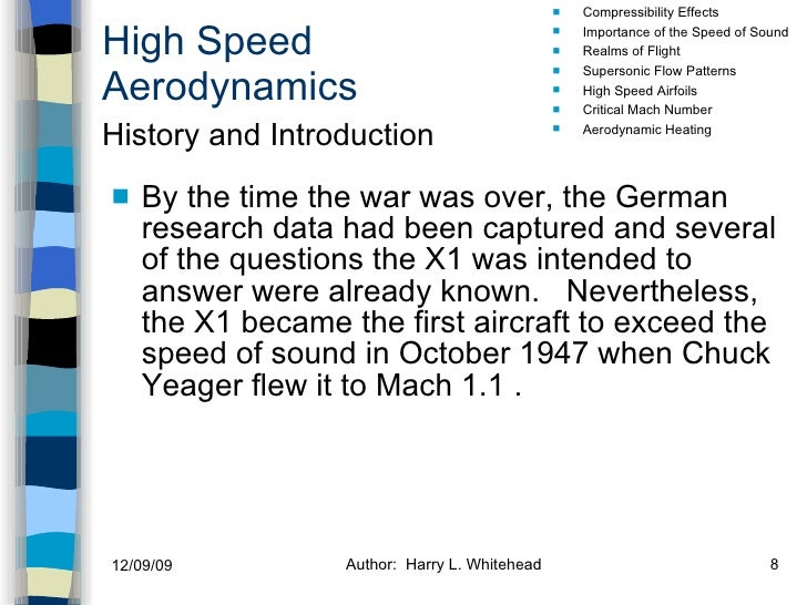 High Speed Aerodynamics <ul><li>By the time the war was over, the German research data had been captured and several of th...