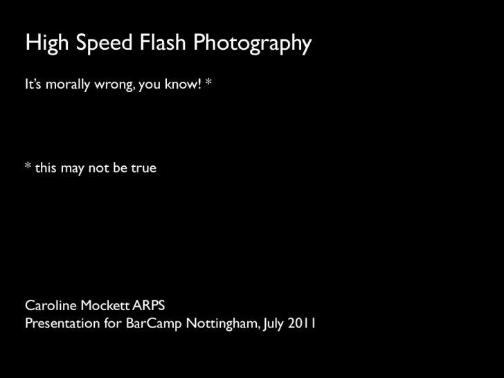 High Speed Flash Photography