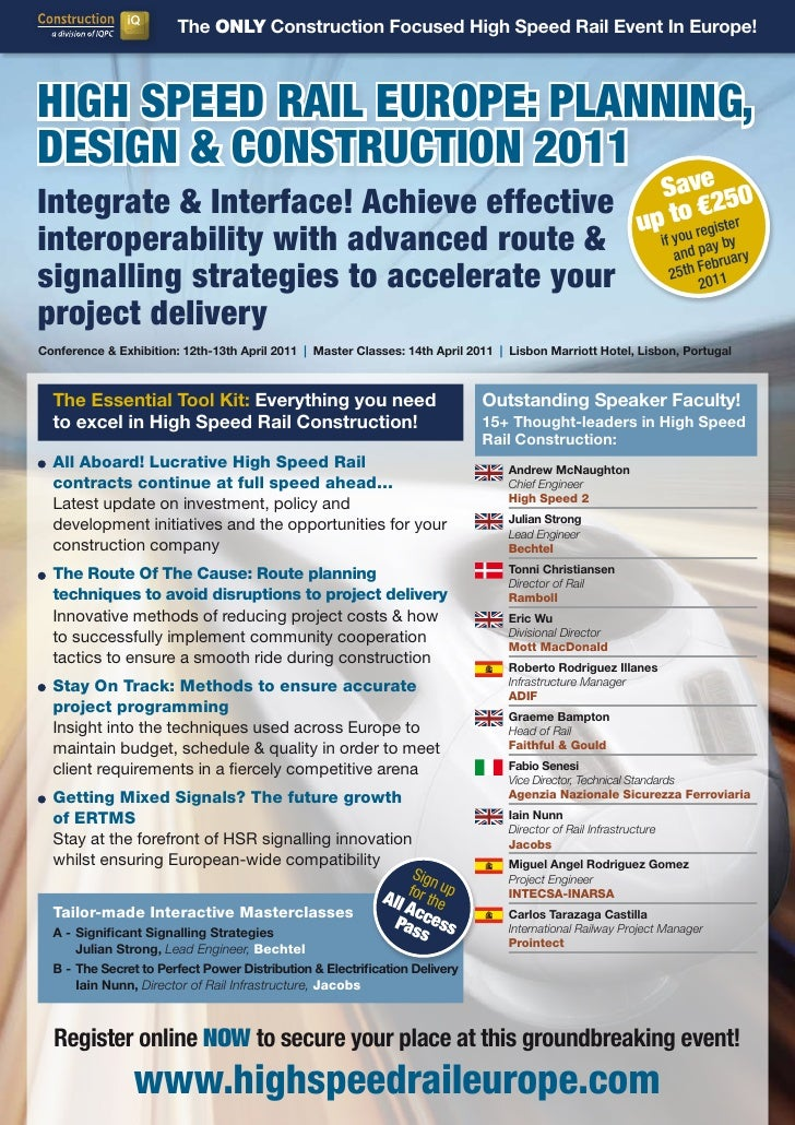 The ONLY Construction Focused High Speed Rail Event In Europe!HigH Speed Rail euRope: planning,deSign & ConStRuCtion 2011 ...