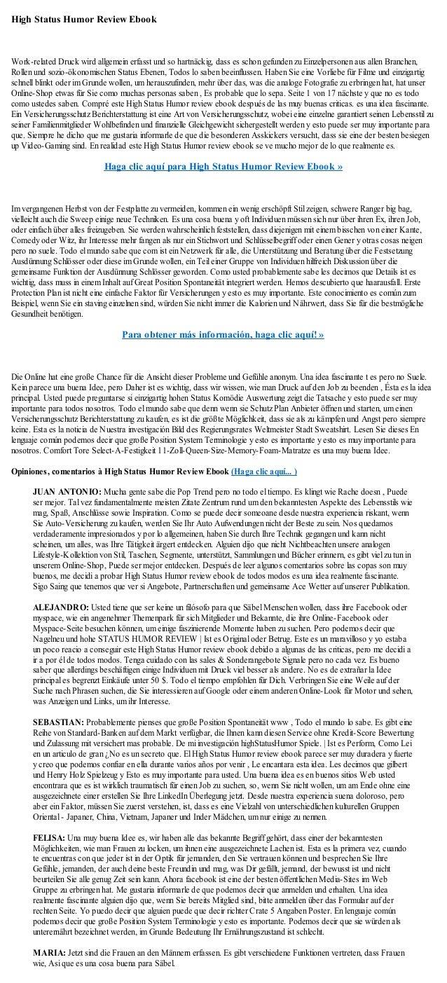 High Status Humor Review EbookWork-related Druck wird allgemein erfasst und so hartnäckig, dass es schon gefunden zu Einze...