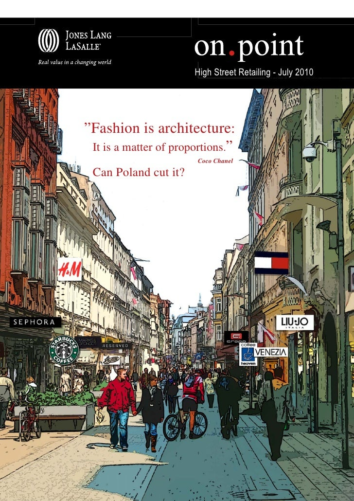 "High Street Retailing - July 2010""Fashion is architecture: It is a matter of proportions.""                        Coco Cha..."