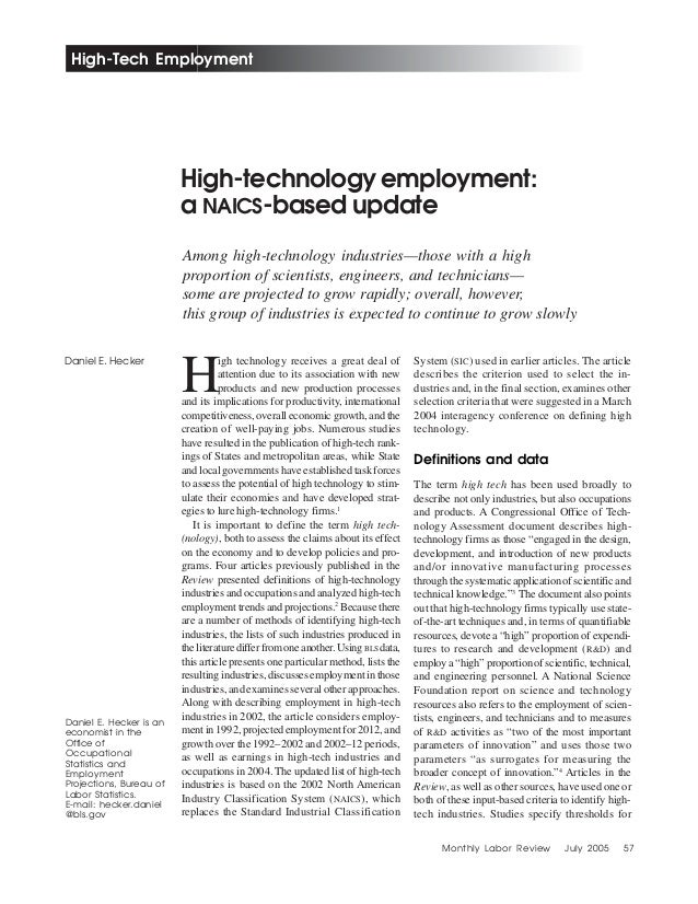 Monthly Labor Review July 2005 57 High-Tech Employment Among high-technology industries—those with a high proportion of sc...