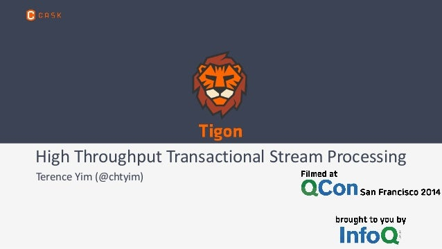 High  Throughput  Transactional  Stream  Processing  Terence  Yim  (@chtyim)