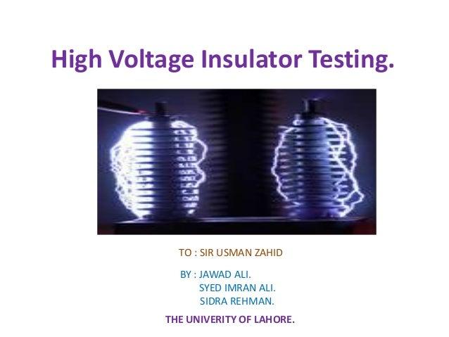 High Voltage Testing : Hv testing of insulator