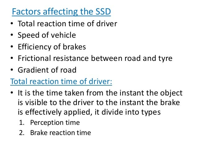 Braking distance : • It is the distance traveled by the vehicle after the application of brake. For a level road this is o...