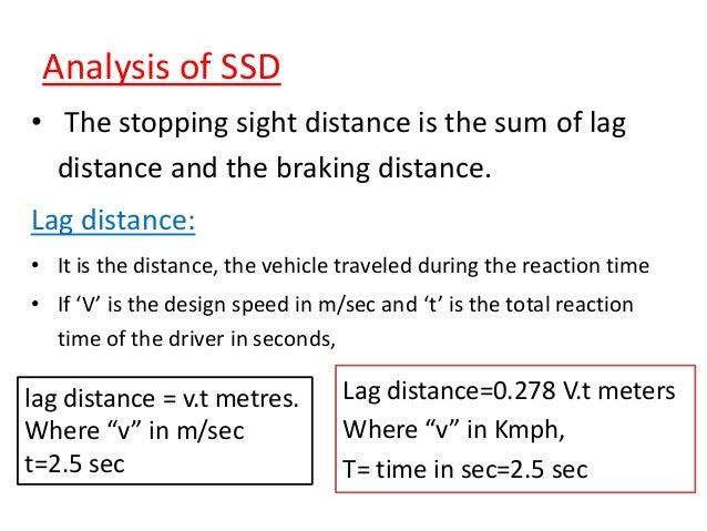 Factors affecting the OSD • speeds of  overtaking vehicle  overtaken vehicle  the vehicle coming from opposite directio...