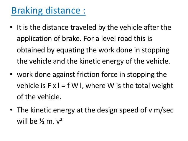 Analysis of OSD • Fallow the Fig. 4.14, p-96 of highway engineering by S.K. Khanna and C.E.G. Justo • d1 is the distance t...