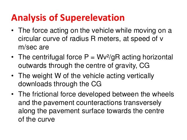 Cont…. • Step-4 The allowable speed (Va m/sec. or Va Kmph) at The curve is calculated by considering the design coefficien...