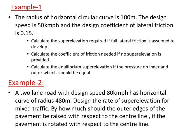 Analysis of extra widening on curves • It is divided into two parts; Mechanical widening (Wm): the widening required to a...