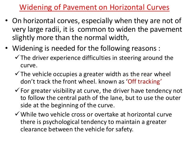 Method of introducing extra widening • With transition curve: increase the width at an approximately uniform rate along th...