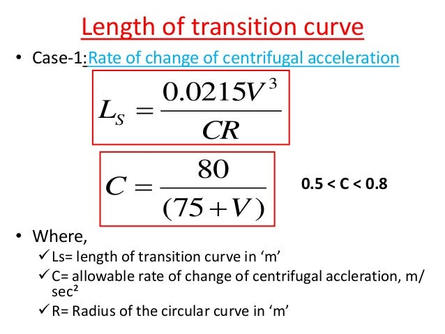 2 ' 22 ' cos)('  Sin LS dRRm C  )(2 180 2 ' dR LC     Case-II: if length of curve (Lc ) < sight distance(S) Whe...