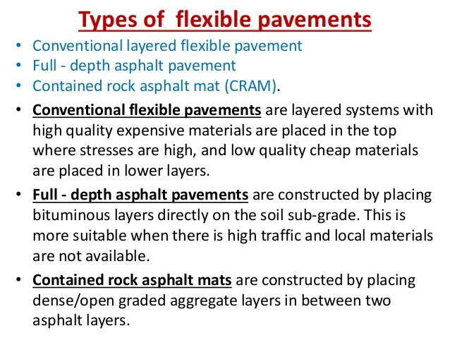 Types of Rigid Pavements • Jointed plain concrete pavement (JPCP), • Jointed reinforced concrete pavement (JRCP), • Contin...