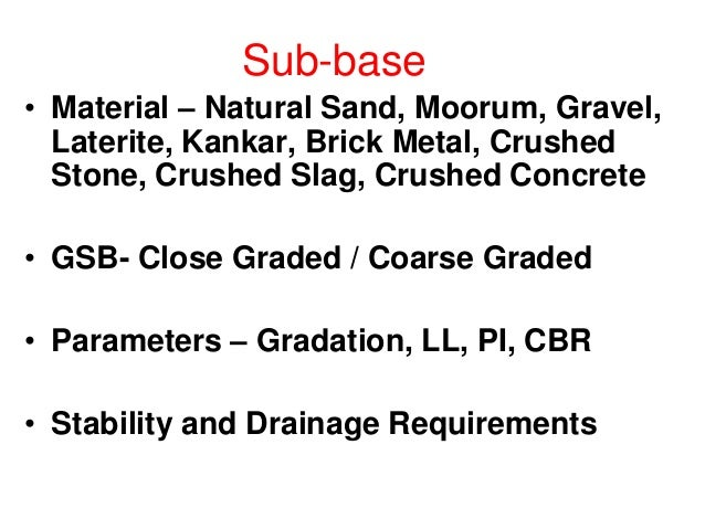 Frictional stress • Frictional stress(sf) • Where, • sf = unit stress developed in CC pavement, kg/cm² • W= unit wt. of co...