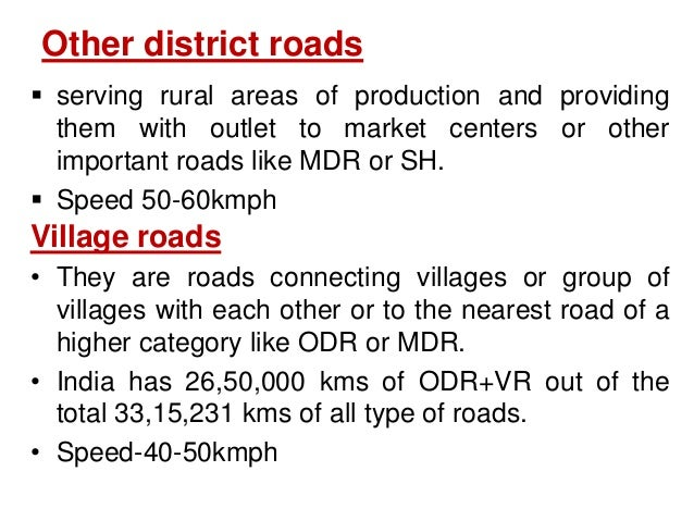 Other district roads  serving rural areas of production and providing them with outlet to market centers or other importa...