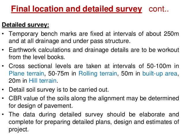 New highway project • Map study • Reconnaissance survey • Preliminary survey • Location of final alignment • Detailed surv...