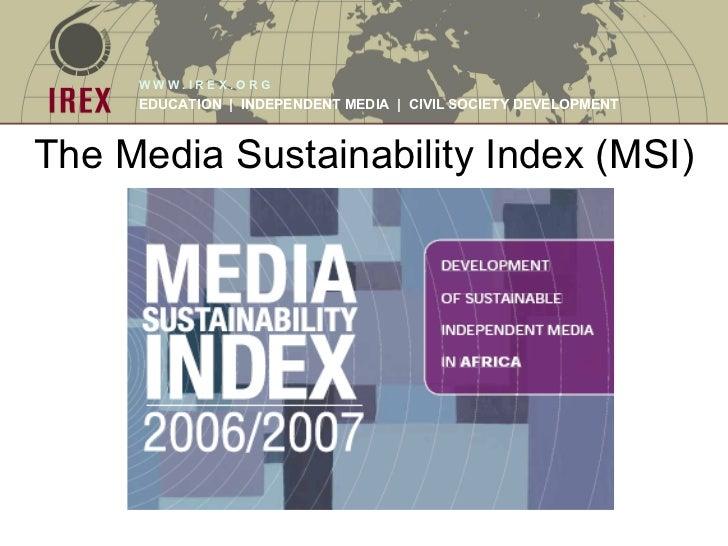 The Media Sustainability Index (MSI)