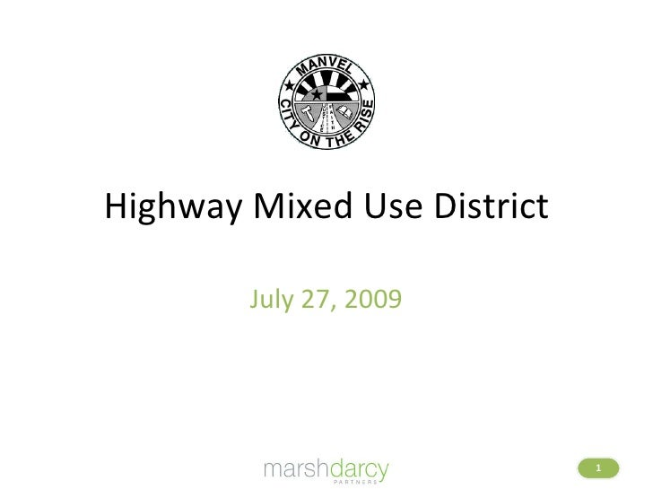 Highway Mixed Use District July 27, 2009
