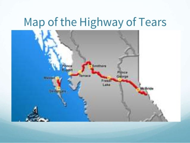 Highway Of Tears - Highway of tears canada map