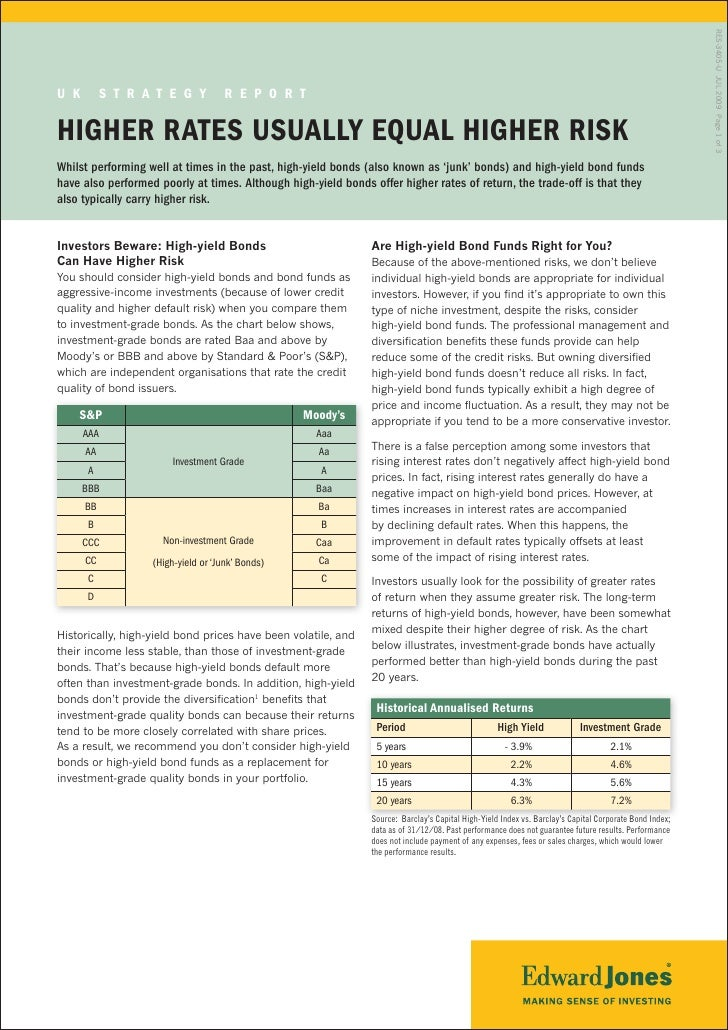 RES-3405-U JUL 2009 Page 1 of 3 U K        S t r a t e g y           r e p o r t  HigHer rateS USUally eqUal HigHer riSK W...