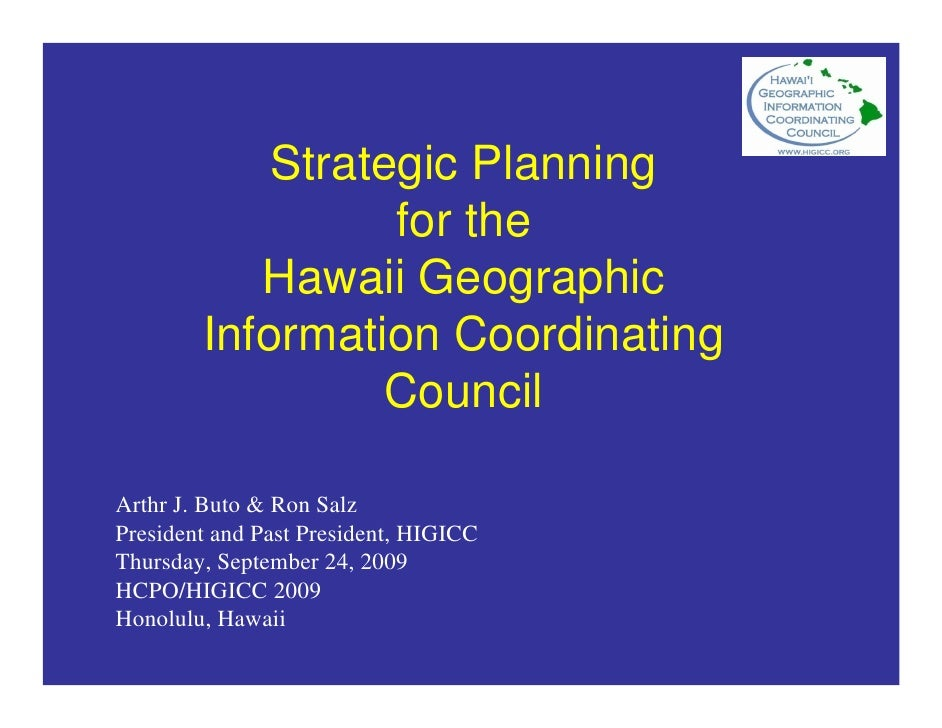 Strategic Planning                   for the            Hawaii Geographic         Information Coordinating                ...