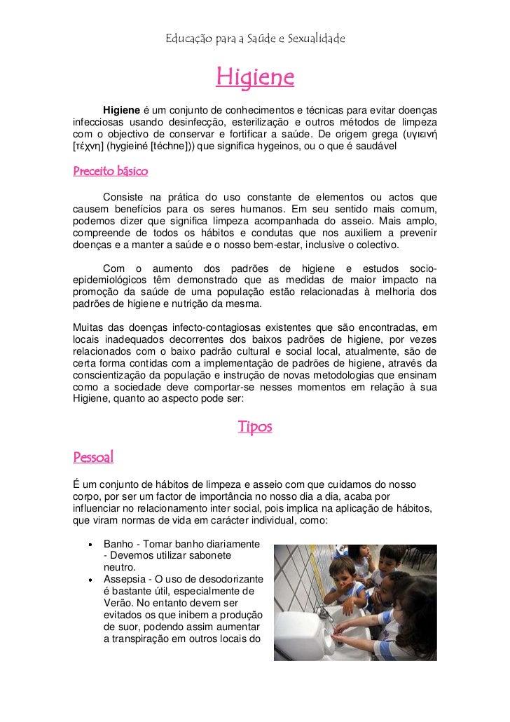 Educação para a Saúde e Sexualidade                                Higiene       Higiene é um conjunto de conhecimentos e ...