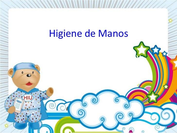 Higiene de ManosComité de Prevención yControl de Infecciones