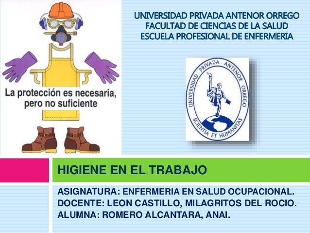 ASIGNATURA: ENFERMERIA EN SALUD OCUPACIONAL. DOCENTE: LEON CASTILLO, MILAGRITOS DEL ROCIO. ALUMNA: ROMERO ALCANTARA, ANAI....
