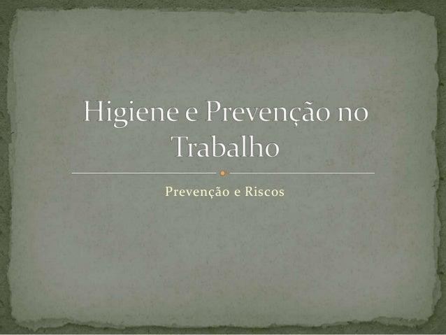 Prevenção e Riscos