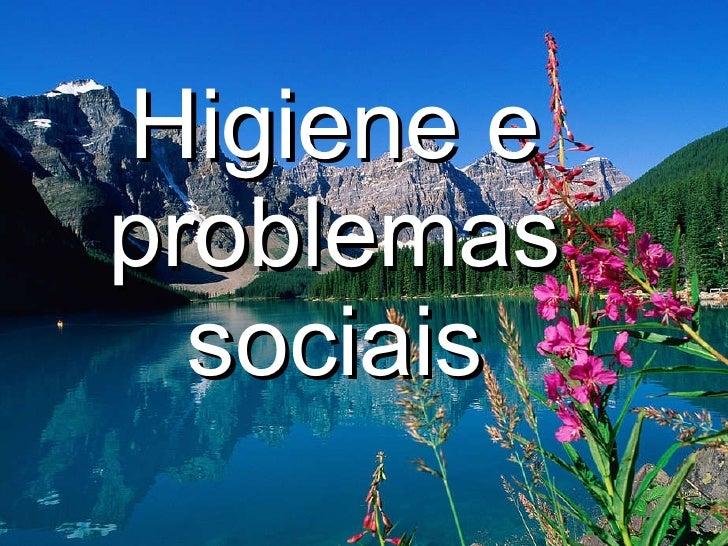 Higiene e problemas sociais