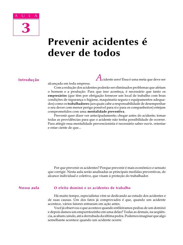 A UA U L A     L A     3  3              Prevenir acidentes é              dever de todos Introdução              alcançad...