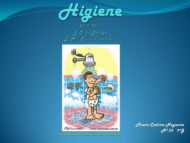 Higiene2010/2011E.S. do BocageE.A. / Ciências naturais<br />Mauro Cadima Nogueira Nº 25   9ºG<br />http://washingtonallife...
