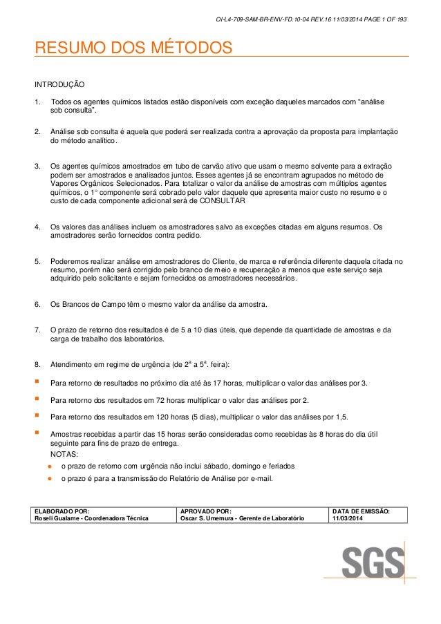 OI-L4-709-SAM-BR-ENV-FD.10-04 REV.16 11/03/2014 PAGE 1 OF 193 RESUMO DOS MÉTODOS ELABORADO POR: Roseli Gualame - Coordenad...