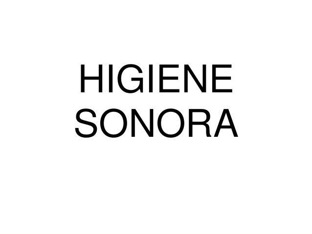 HIGIENE SONORA