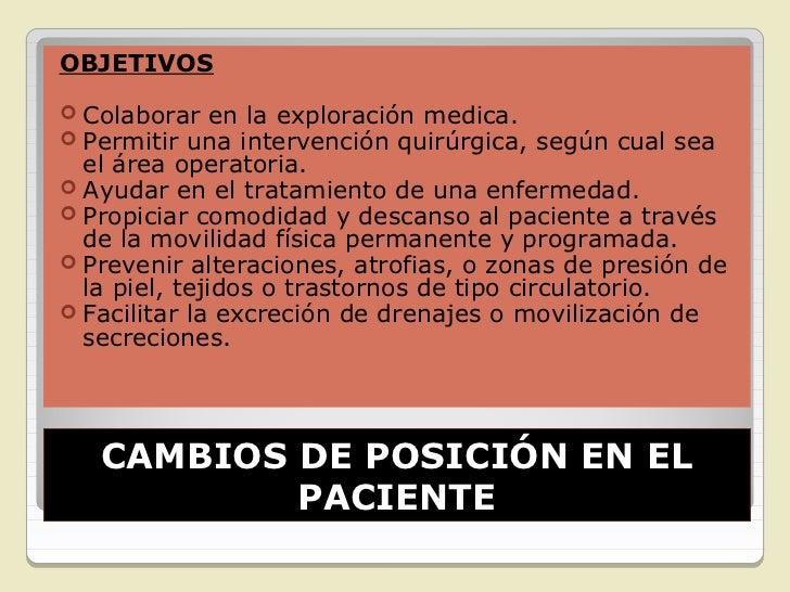 PRINCIPIOS BASICOS PARA LAREALIZACION DEL PROCEDIMEINTOCAMBIOS DE POSICIÓN EN EL        PACIENTE