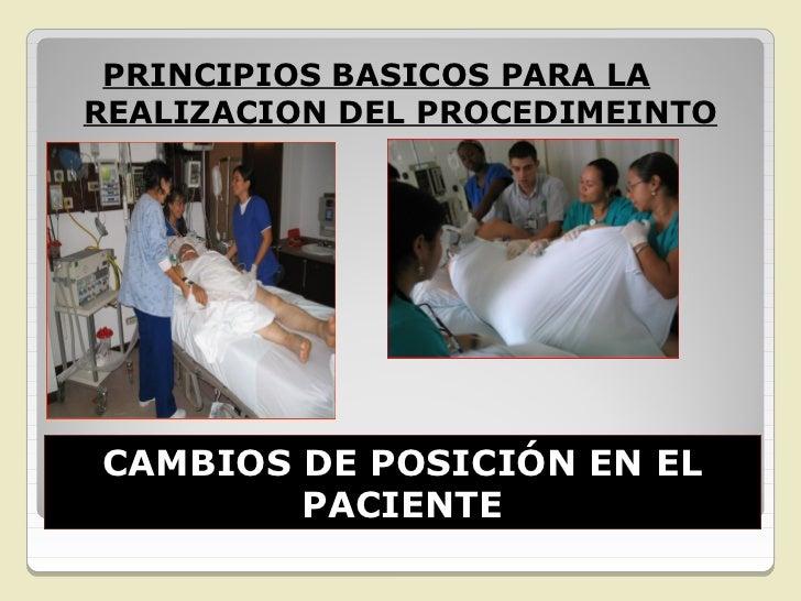 DECUBITO DORSAL O  SUPINOINDICACIONES: Exploraciones medicas. En el postoperatorio  /dependiendo del tipo de  cirugía. ...
