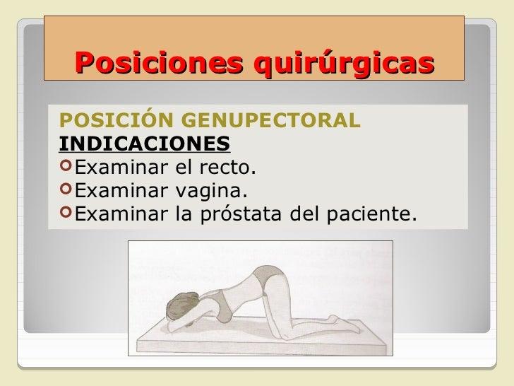 Posiciones quirúrgicasPOSICIÓN DE KRASKE O DE NAVAJAINDICACIONES Cirugía rectal. Cirugía coccígea.