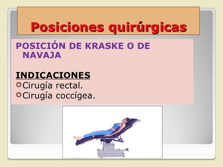 Posiciones quirúrgicasPOSICIÓN DE ROSER O PROETZINDICACIONES Exploración faríngea. Intubación orotraqueal. Intervencion...