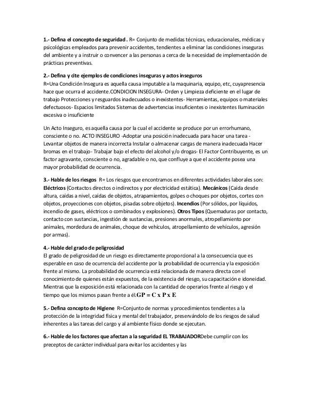 1.- Defina el concepto de seguridad . R= Conjunto de medidas técnicas, educacionales, médicas ypsicológicas empleados para...