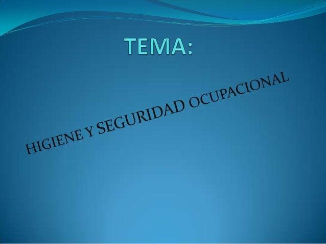 SEGURIDAD OCUPACIONAL Todas aquellas actividades destinadas a la identificación y control de las causas de los accidentes...