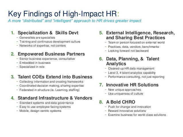 """Key Findings of High-Impact HR:  A more """"distributed"""" and """"intelligent"""" approach to HR drives greater impact  1. Specializ..."""