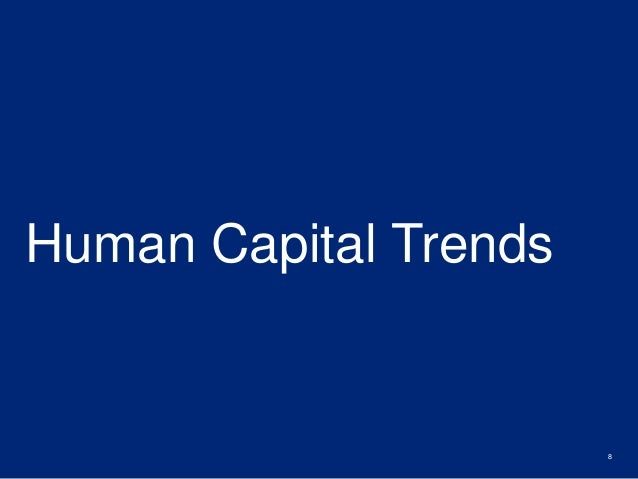 Human Capital Trends  8